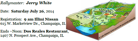 Watershed Adventure (&#038; TSD) Image<br /> Rallymaster:   Jerry White<br /> Date:   Saturday July 26, 2014<br /> Registration:  9 am at Illini Nissan, 615 W. Marketview Dr., Champaign, IL<br /> Ends around Noon at the Dos Reales Restaurant, 1407 N. Prospect Ave., Champaign, IL.